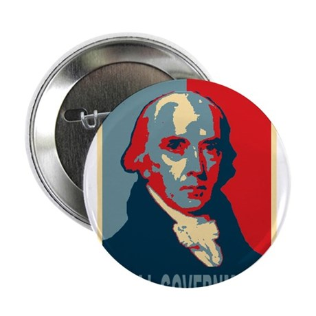 "James Madison ""Small Government"" 2.25"" Button"