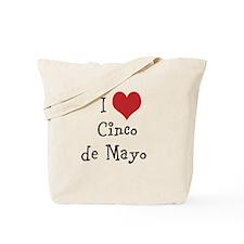 I Love Cinco de Mayo Tote Bag