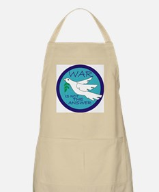 War Is Not The Answer Apron