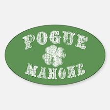 Pogue Mahone -vint Decal