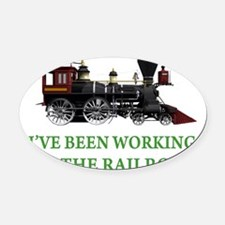IVE BEEN WORKING ON THE RAILROAD GREEN 2.png Oval
