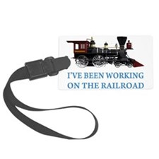IVE BEEN WORKING ON THE RAILROAD BLUE 2.png Luggage Tag
