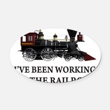 IVE BEEN WORKING ON THE RAILROAD 2.png Oval Car Ma