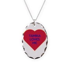 Tamika Loves Me Necklace