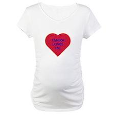 Tamika Loves Me Shirt