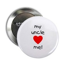 My uncle loves me! Button