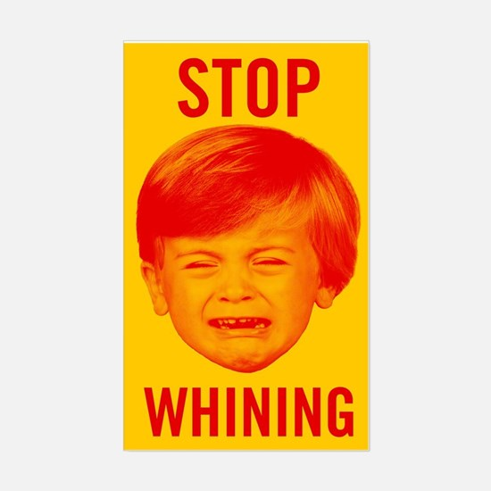 Stop Whining Bumper Stickers