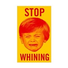 Stop Whining Decal