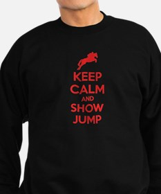 Keep calm and show jump Sweatshirt