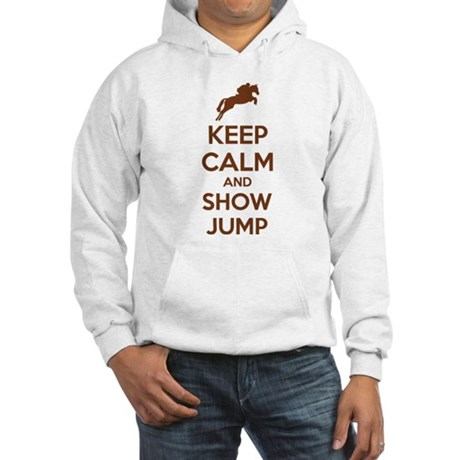Keep calm and show jump Hooded Sweatshirt