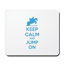 Keep calm and jump on Mousepad