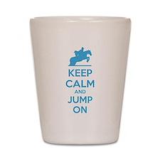 Keep calm and jump on Shot Glass
