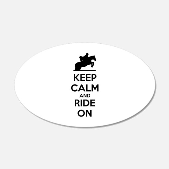 Keep calm and ride on 22x14 Oval Wall Peel