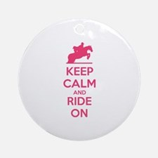 Keep calm and ride on Ornament (Round)