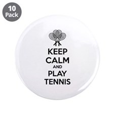 "Keep calm and play tennis 3.5"" Button (10 pack)"