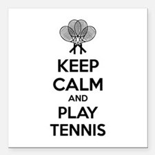 "Keep calm and play tennis Square Car Magnet 3"" x 3"