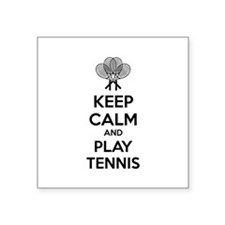 "Keep calm and play tennis Square Sticker 3"" x 3"""