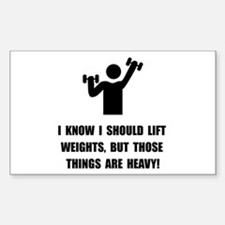 Weights Are Heavy Decal