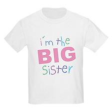 I'm the Big Sister Kids T-Shirt