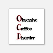 OCD-Obsessive Coffee Disorder Sticker