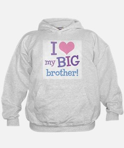 Love My Big Brother Hoodie