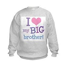 Love My Big Brother Sweatshirt