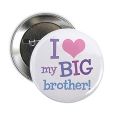 Love My Big Brother Button