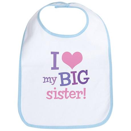 Love My Big Sister Bib
