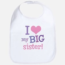 Love My Big Sister Bib