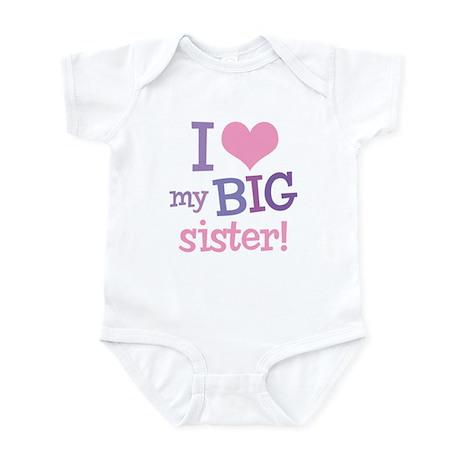 Love My Big Sister Infant Bodysuit