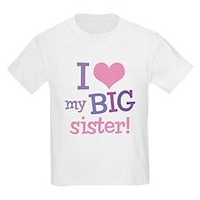 Love My Big Sister Kids T-Shirt