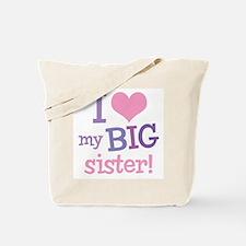 Love My Big Sister Tote Bag