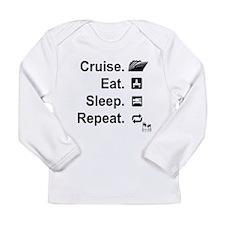 Cruise. Eat. Sleep. Long Sleeve T-Shirt