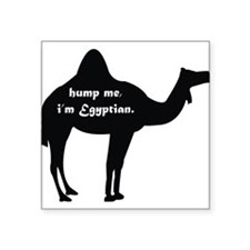 Hump Me, I'm Egyptian Sticker