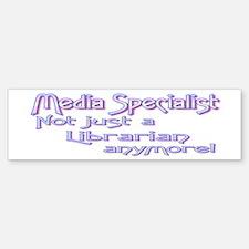 Media Specialist Librarian Bumper Bumper Bumper Sticker