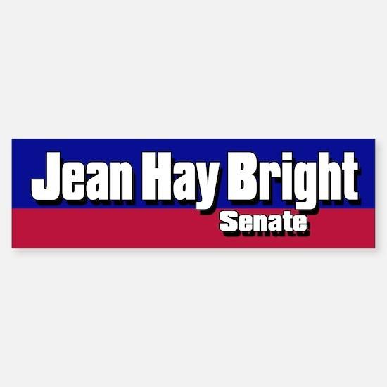 JEAN HAY BRIGHT SENATE 2006 Bumper Bumper Bumper Sticker