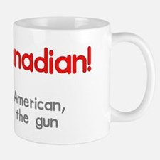 I am Canadian Mug