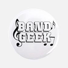 """Band Geek 3.5"""" Button"""