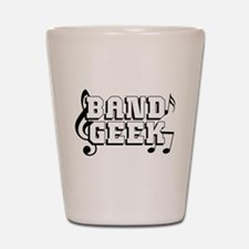 Band Geek Shot Glass