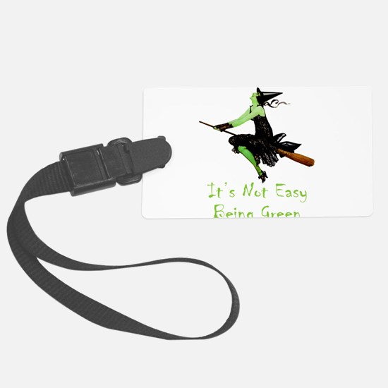 It's Not Easy Being Green Luggage Tag