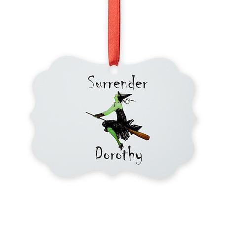 Surrender Dorothy Picture Ornament