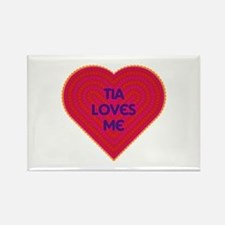 Tia Loves Me Rectangle Magnet