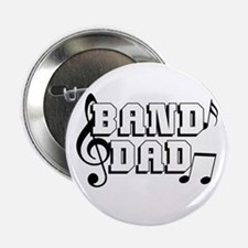 """Band Dad 2.25"""" Button"""