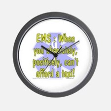 EMS - Can't Afford a Taxi! Wall Clock