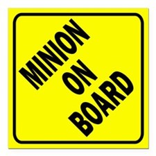 "Minion on Board Car Sign Square Car Magnet 3"" x 3"""