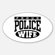 Proud Police Wife Oval Decal