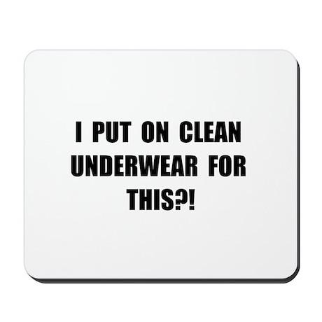 Clean Underwear Mousepad