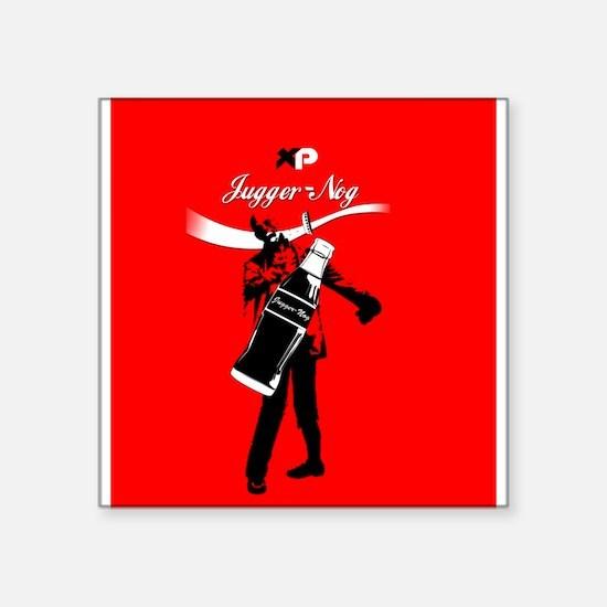 Reach for Jugger-nog tonight Sticker