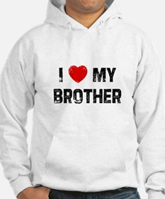 I * My Brother Hoodie