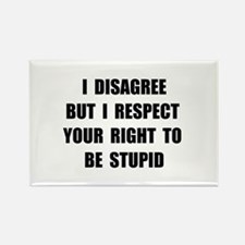 Disagree Stupid Rectangle Magnet (10 pack)